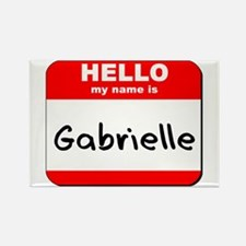 Hello my name is Gabrielle Rectangle Magnet