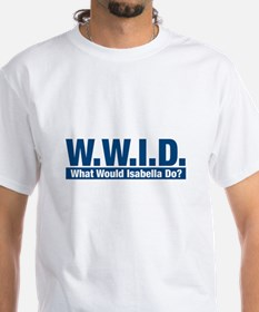 WWID What Would Isabella Do? Shirt