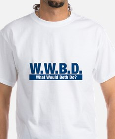 WWBD What Would Beth Do? Shirt