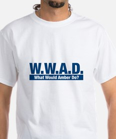 WWAD What Would Amber Do? Shirt