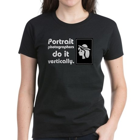 Portrait photographers do it Women's Dark T-Shirt