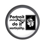 Portrait photographers do it Wall Clock