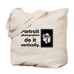 Portrait photographers do it Tote Bag