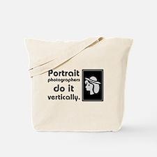 Portrait photographers do it Tote Bag