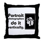 Portrait photographers do it Throw Pillow