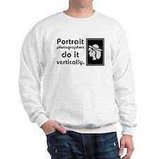Portrait photographers do it Sweatshirt
