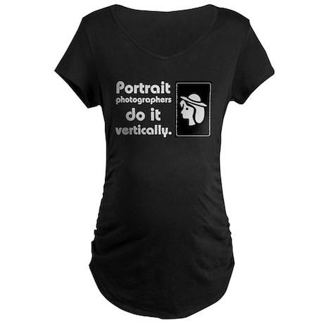 Portrait photographers do it Maternity Dark T-Shir