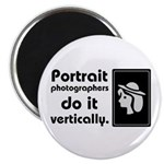 Portrait photographers do it Magnet