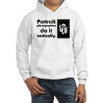 Portrait photographers do it Hooded Sweatshirt