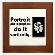 Portrait photographers do it Framed Tile