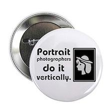 """Portrait photographers do it 2.25"""" Button"""
