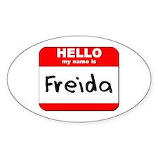 Hello my name is Freida Oval Decal