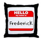 Hello my name is Frederick Throw Pillow