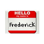 Hello my name is Frederick Rectangle Magnet (10 pa