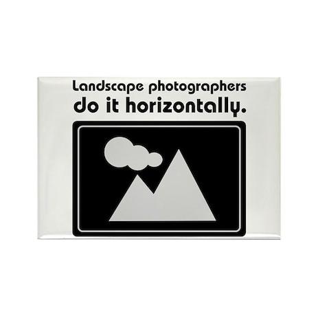 Landscape photographers do it Rectangle Magnet