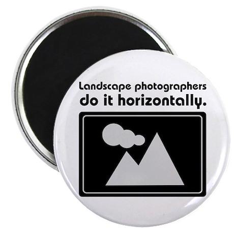 Landscape photographers do it Magnet