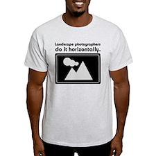 Landscape photographers do it T-Shirt