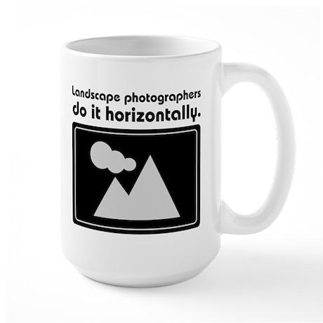 Landscape photographers do it Large Mug