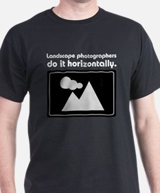 Landscape photographers do it T-Shirt