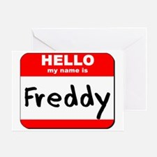 Hello my name is Freddy Greeting Card