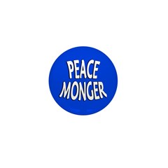 Peace Monger 1 inch Mini Button