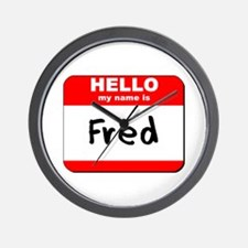 Hello my name is Fred Wall Clock