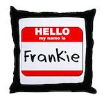 Hello my name is Frankie Throw Pillow