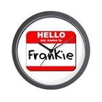 Hello my name is Frankie Wall Clock