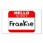 Hello my name is Frankie Rectangle Sticker