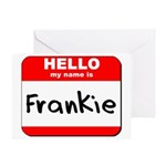 Hello my name is Frankie Greeting Card