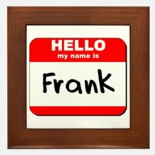 Hello my name is Frank Framed Tile