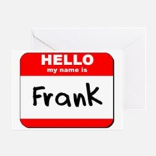 Hello my name is Frank Greeting Card