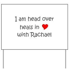 Rachael Yard Sign