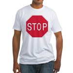 Stop Sign Fitted T-Shirt