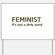 """Dirty Word"""" Yard Sign"
