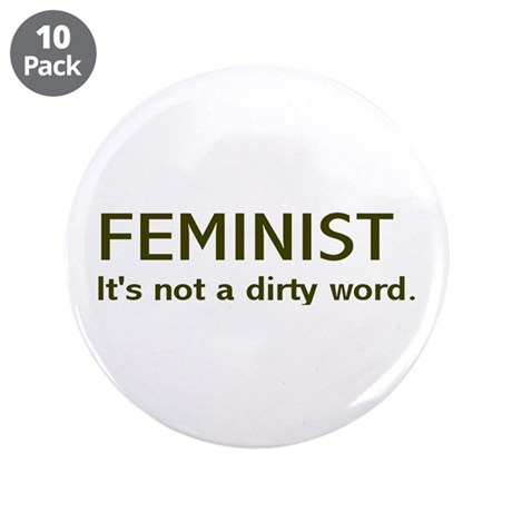 """""""Dirty Word"""" 3.5"""" Button (10 pack)"""