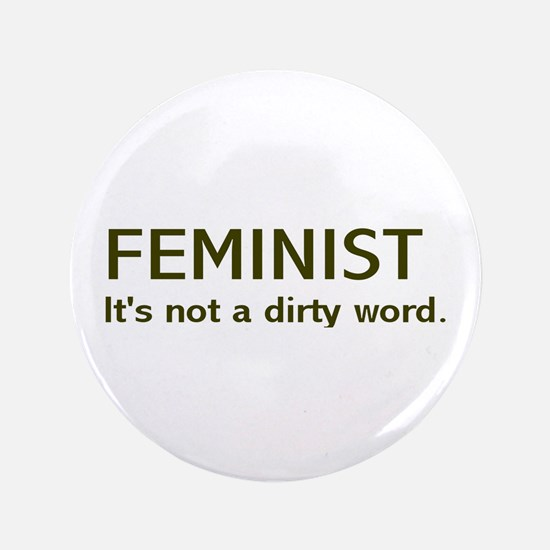 """Dirty Word"" 3.5"" Button"
