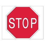 Stop Sign - Small Poster