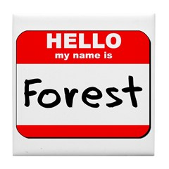 Hello my name is Forest Tile Coaster