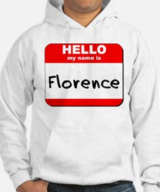 Hello my name is Florence Hoodie