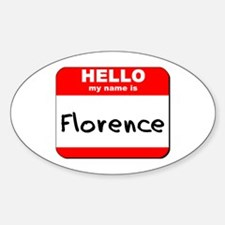 Hello my name is Florence Oval Decal