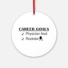 Physician Asst Career Goals - Rockstar Ornament (R