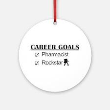 Pharmacist Career Goals - Rockstar Ornament (Round