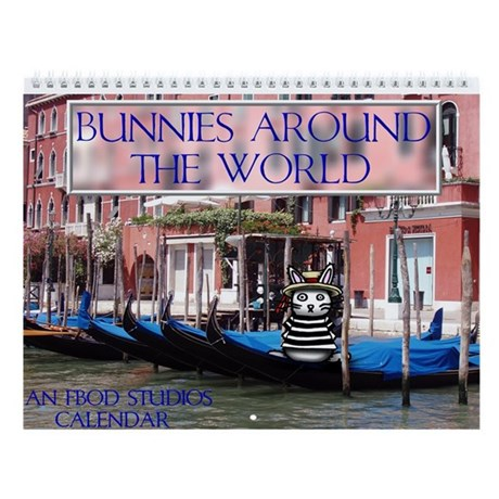 Bunnies Around The World Wall Calendar