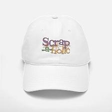 Scrap-a-holic Baseball Baseball Cap