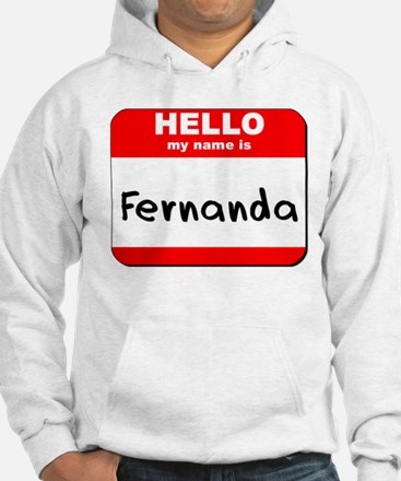 Hello my name is Fernanda Hoodie