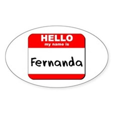 Hello my name is Fernanda Oval Decal