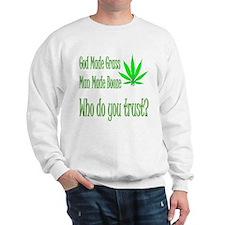 God made pot Sweater