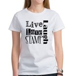 Live Love STAMP Women's T-Shirt