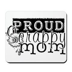 Proud Scrappy Mom Mousepad